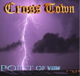 POINT OF VIEW by Cross Town re-released on Alethea Records 2007