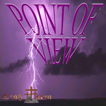 CrossTown's SELF-RELEASED Debut CD - POINT OF VIEW